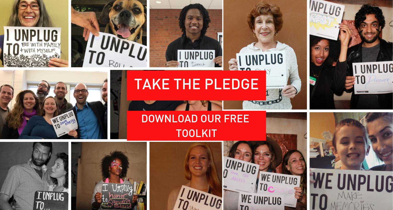 Take the Pledge for a digital detox.