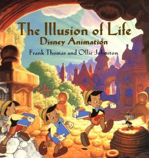 The Illusion of Life: Disney Animation Ollie Johnston and Frank Thomas