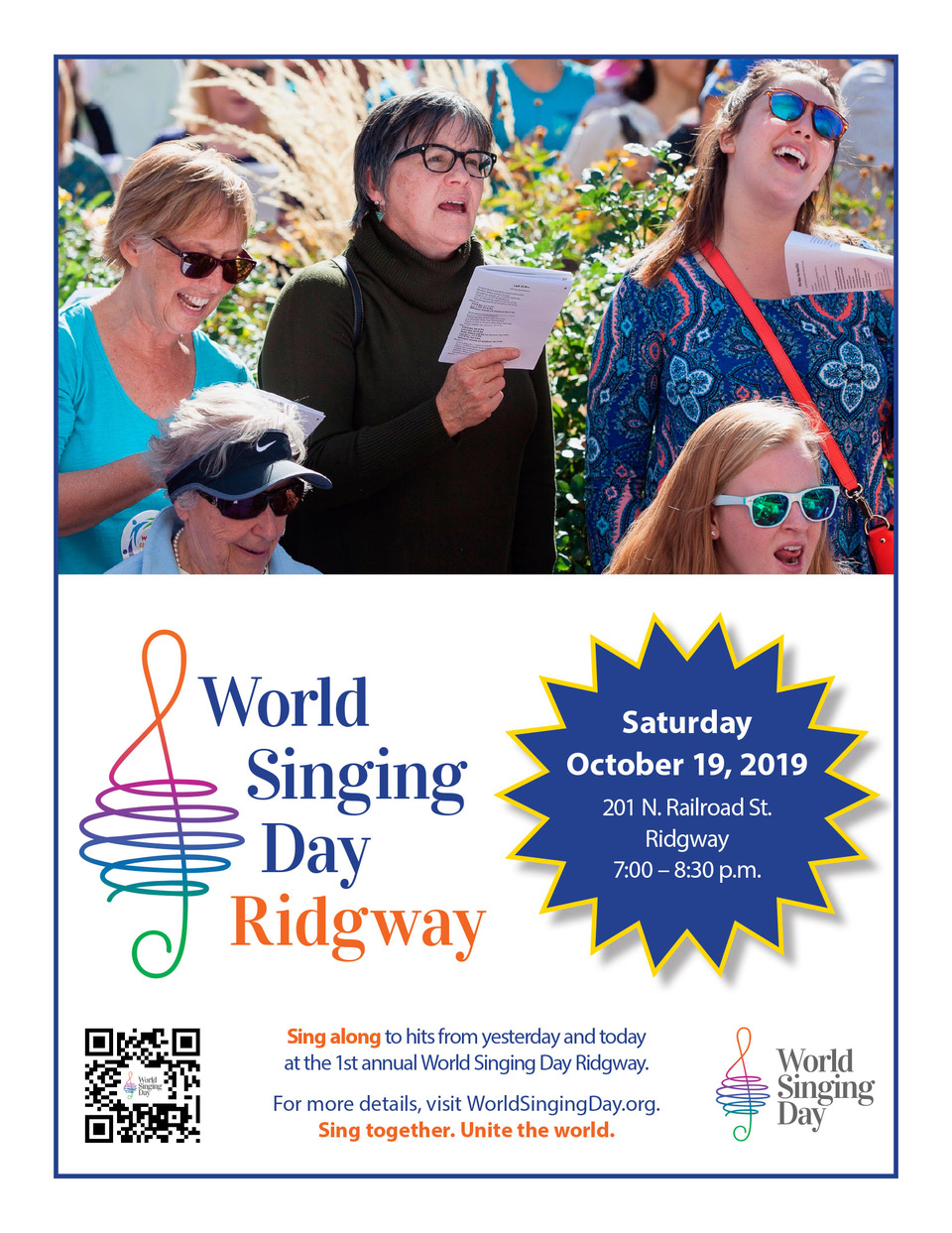 """""""Sing Together,Unite the world.""""On Saturday evening you are invited to participate in World Singing Day in Ridgway. -"""