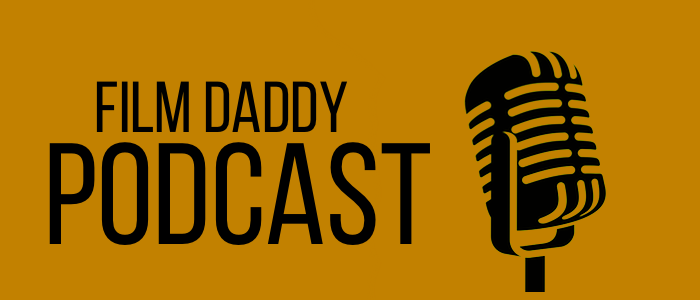 film-daddy-best-film-podcast.png