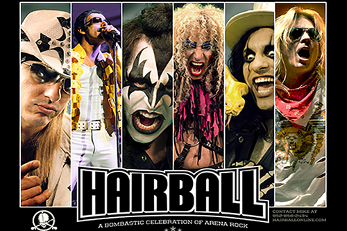 A band puts on a concert – Hairball puts on an event! Hairball is a Rock & Roll experience you won't soon forget.