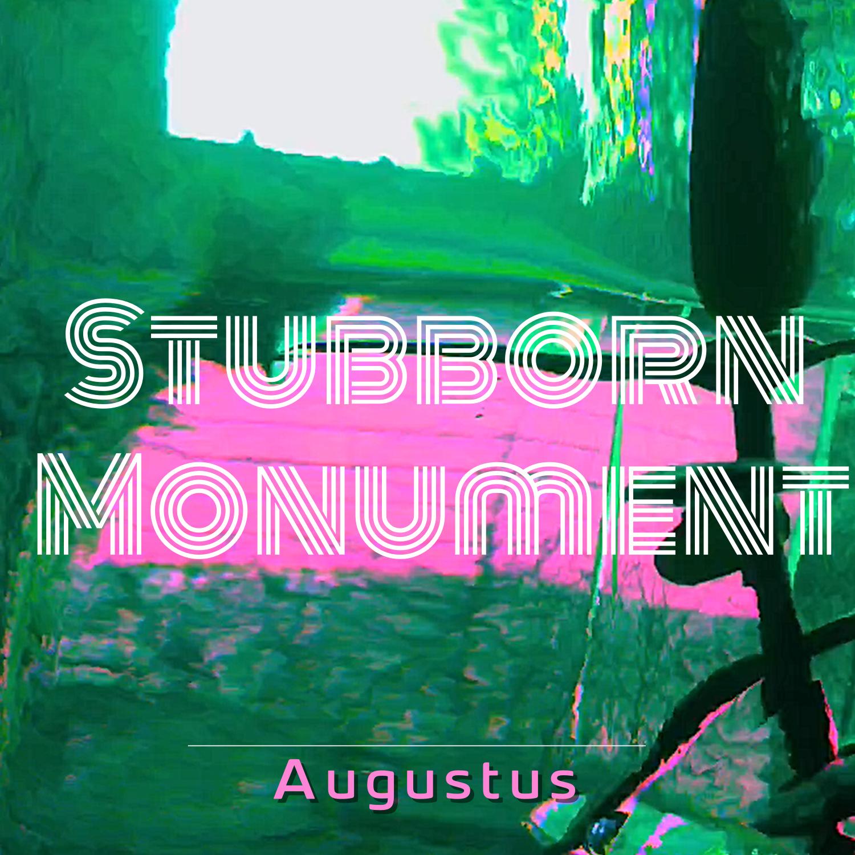Stubborn Monument - cover art.jpg