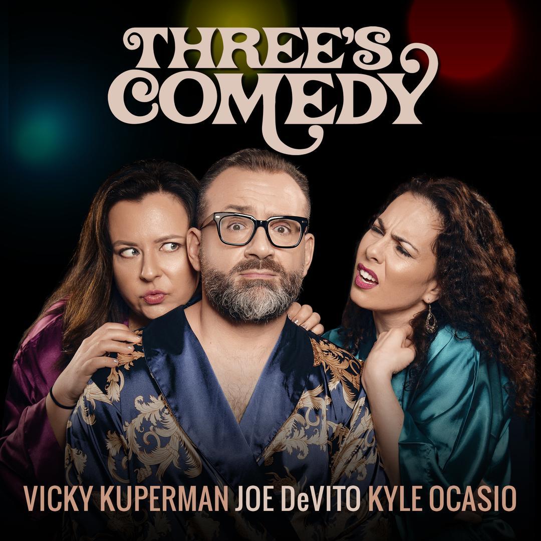 BMA150 - Kyle Ocasio, Joe DeVito & Vicky Kuperman - Three's Comedy.jpg
