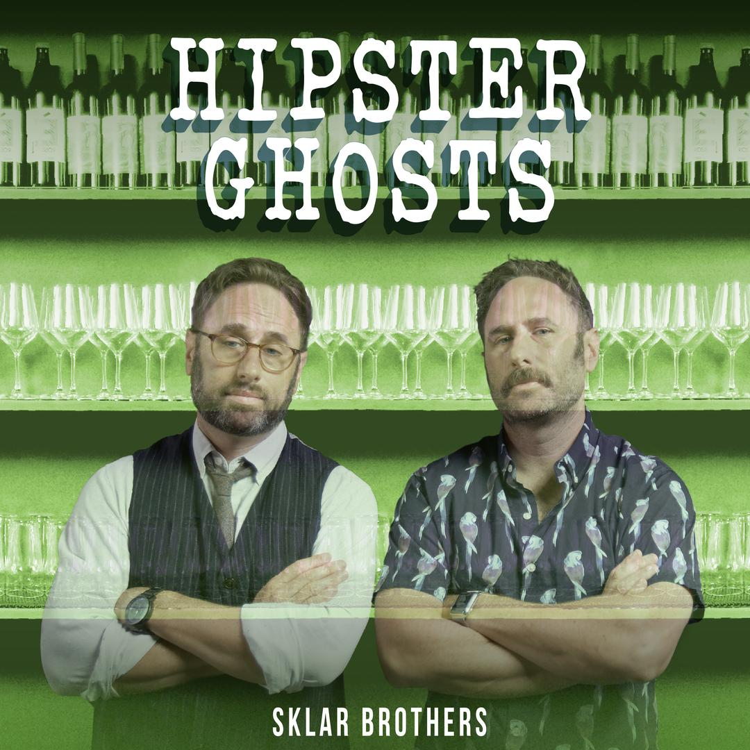 BMA147 - Sklar Brothers - Hipster Ghosts.jpg