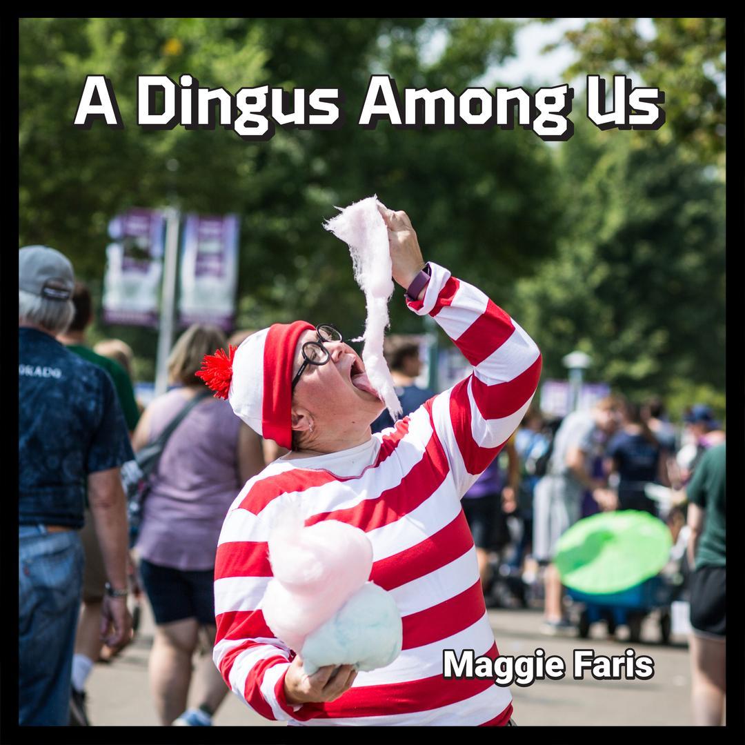 BMA145 - Maggie Faris - A Dingus Among Us.jpg