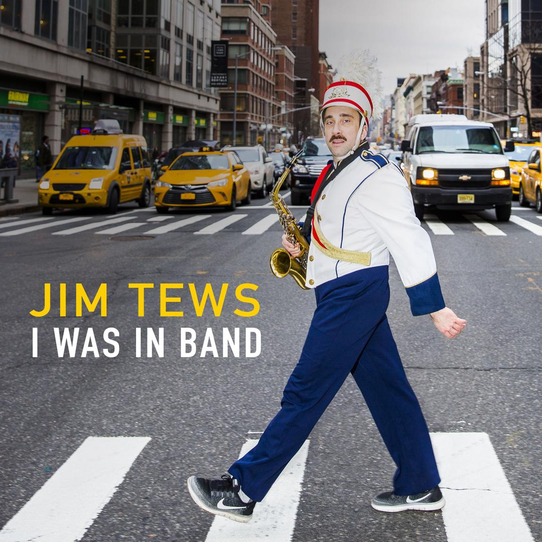 BMA134 - Jim Tews - I Was in Band.jpg