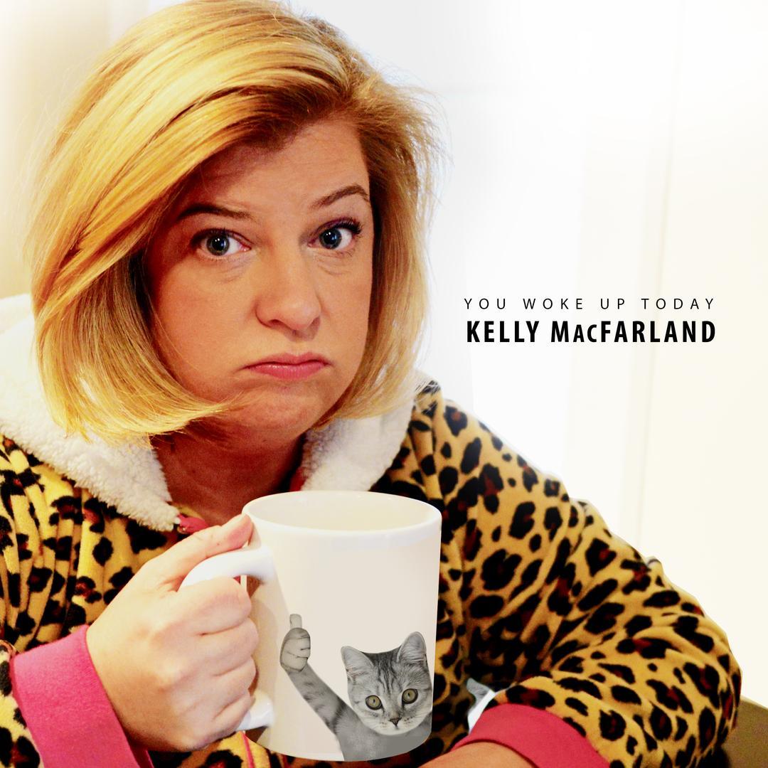 BMA133 - Kelly MacFarland - You Woke Up Today.jpg