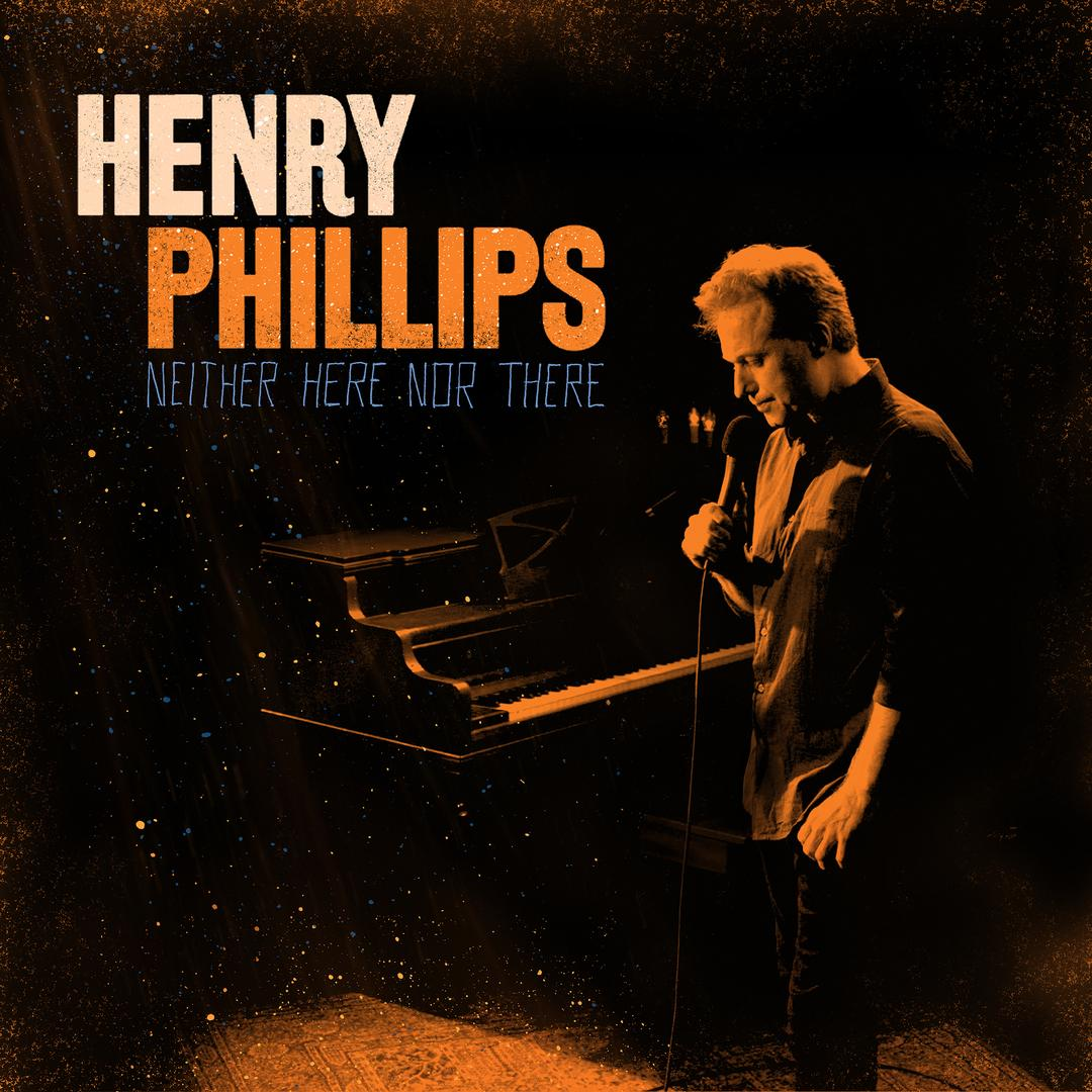 BMA128 - Henry Phillips - Neither Here Nor There.jpg