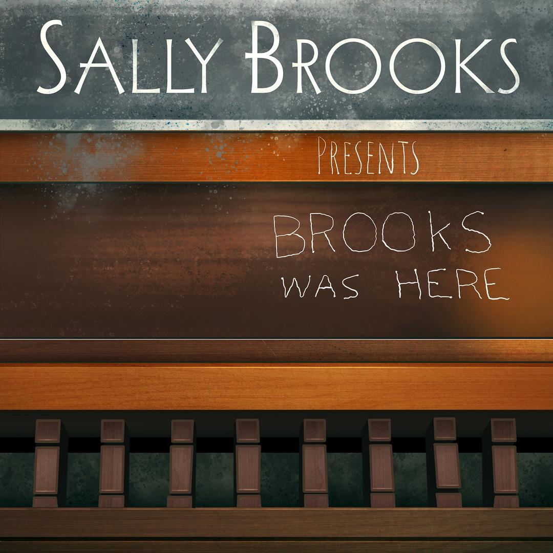 BMA121 - Sally Brooks - Brooks Was Here.jpg