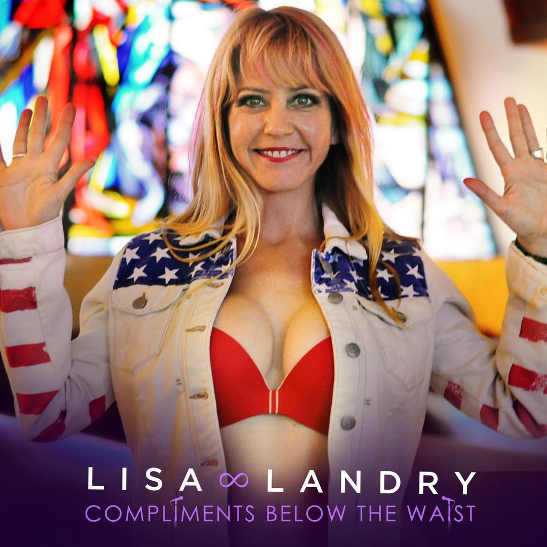 BMA120 - Lisa Landry - Compliments Below The Waist.jpg