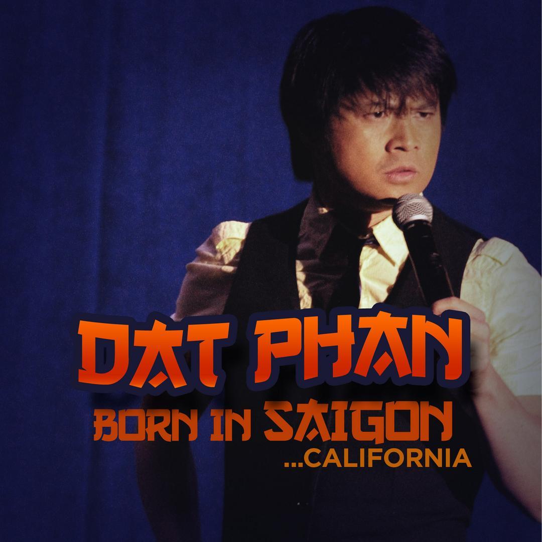 BMA112 - Dat Phan - Born In Saigon... California.jpg