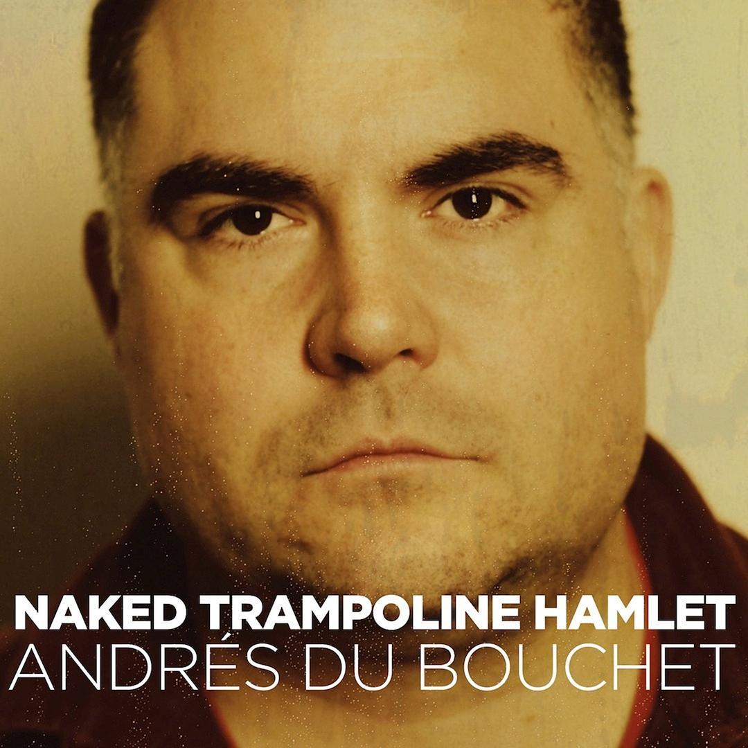 BMA066 - Andres du Bouchet - Naked Trampoline Hamlet.jpg