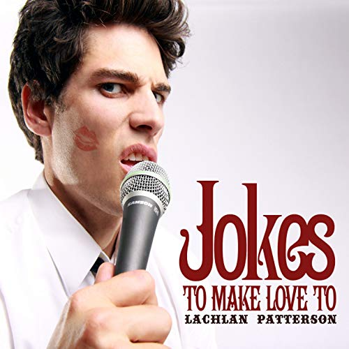 BMA049 - Lachlan Patterson - Jokes to Make Love To.jpg