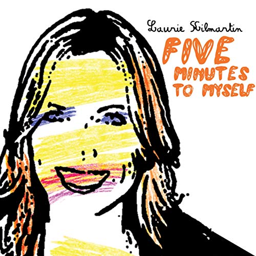 BMA028 - Laurie Kilmartin - Five Minutes To Myself.jpg