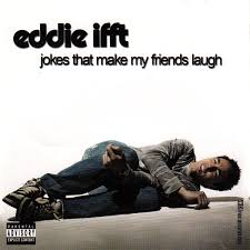 BMA012 - Eddie Ifft - Jokes That Make My Friends Laugh.jpg