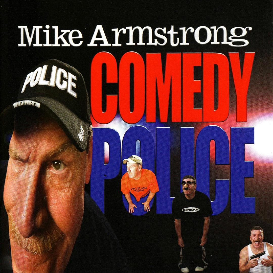BMA006 - Mike Armstrong - Comedy Police.jpg