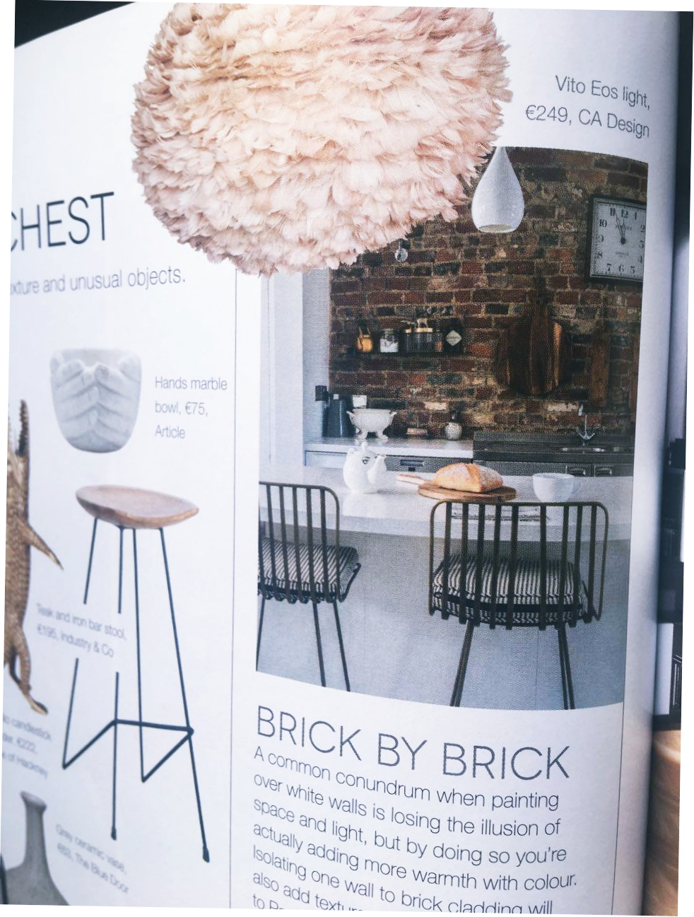 And last ... - but oh-so-not least, one of our ethereal,feathery EOS lights adds a touch of texture to this page, just as it does to any room. The Vita Copenhagen collection continues to make us smile. And you too.