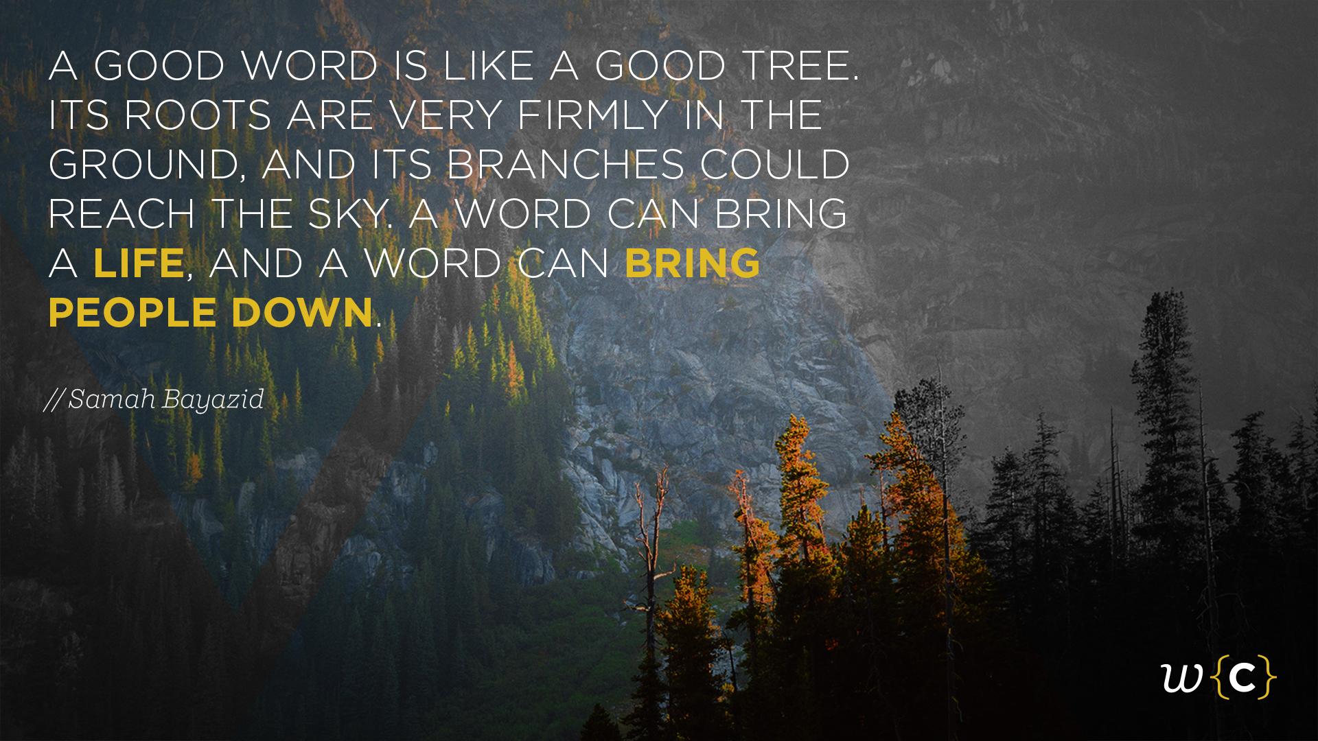 A Word Is Like a Good Tree