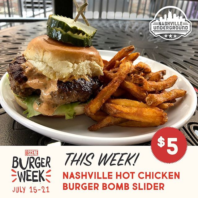 @nashvillescene Burger Week starts today! Come try our Nashville Hot Chicken Burger Bomb Slider - a burger slider stuffed with Our signature Nashville hot chicken and pimento cheese topped with house-brined pickles, lettuce and house-made Nashville Hot ranch on a brioche bun served with Nashville fries #nashvilleunderground #sceneburgerweek19