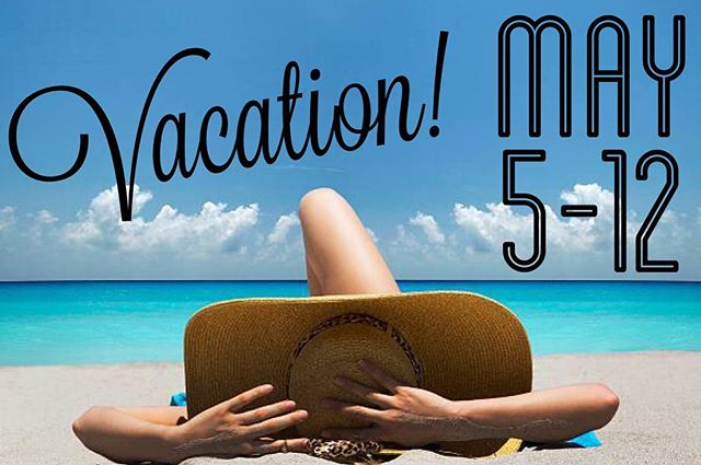 Hello! I'll be on vacation from May 5-12 and won't be responding to work related emails or messages until I'm back! 🍹🌴☀️🕶