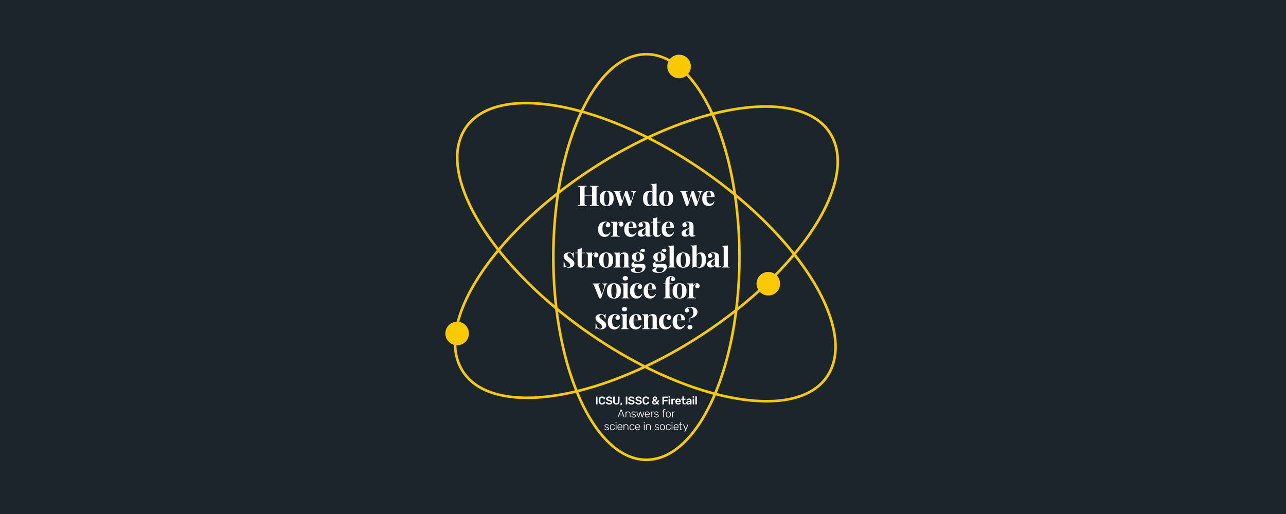 How do we create a strong global voice for science