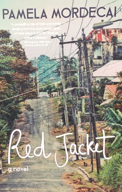 Red Jacket by Pamela Mordecai - Finalist for the 2015 Rogers Writers' Trust Fiction Prize