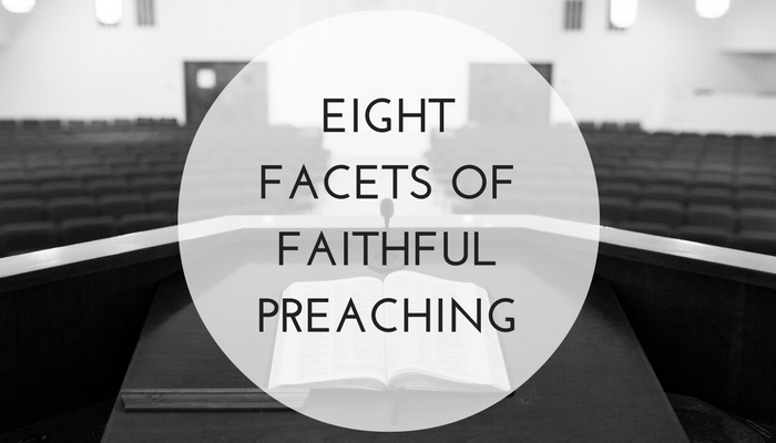 8-Facets-of-Faithful-Preaching.jpg