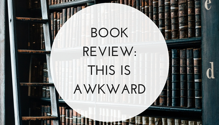 Book-Review-This-is-Awkward.jpg