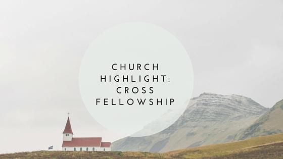Church-Highlight-Cross-Fellowship.jpg