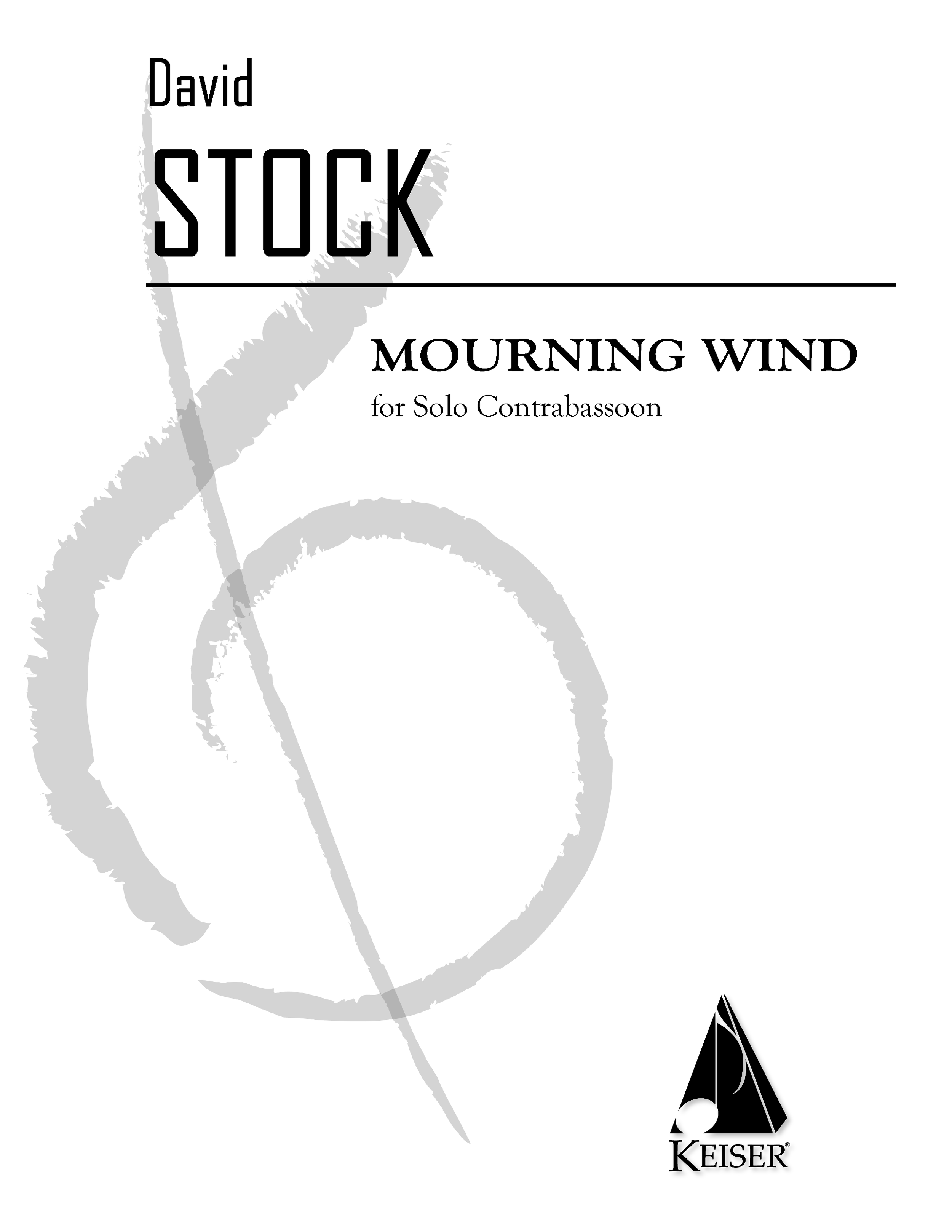 Mourning Wind (2007)  - Solo ContrabassoonRent/Buy: Keiser Music