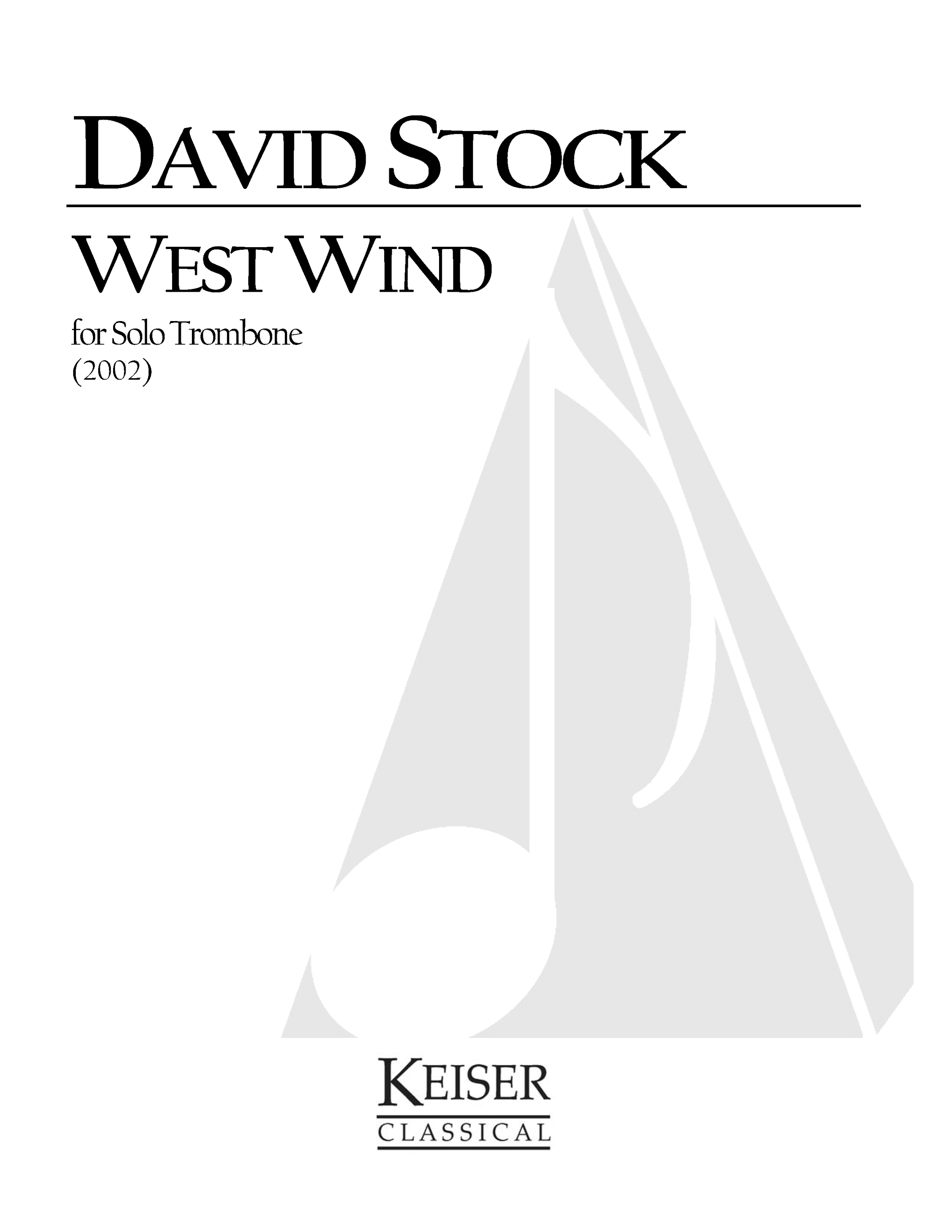West Wind (2002)  - Solo TromboneRent/Buy: Keiser Music