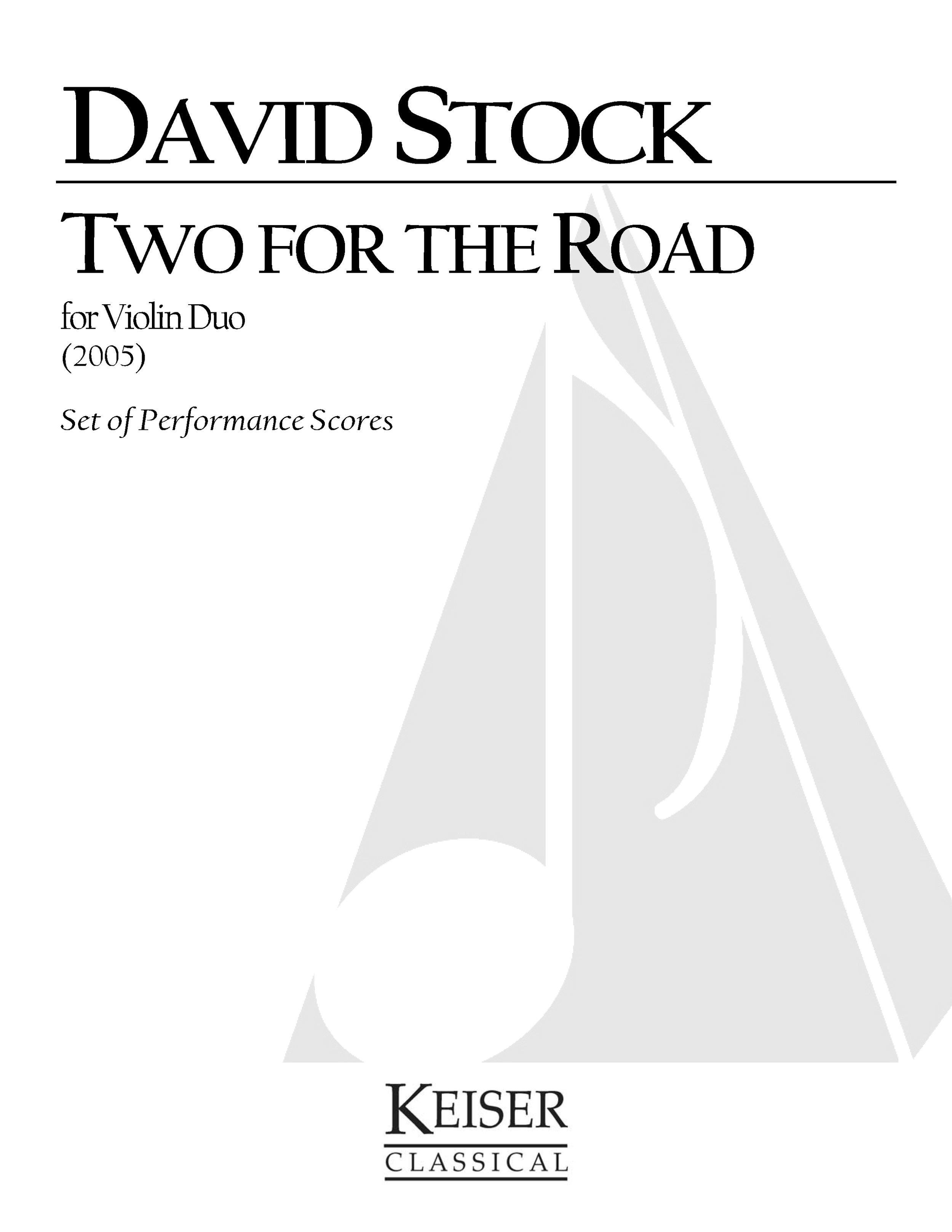 Two for the Road (2005) - 2 ViolinsRent/Buy: Keiser Music