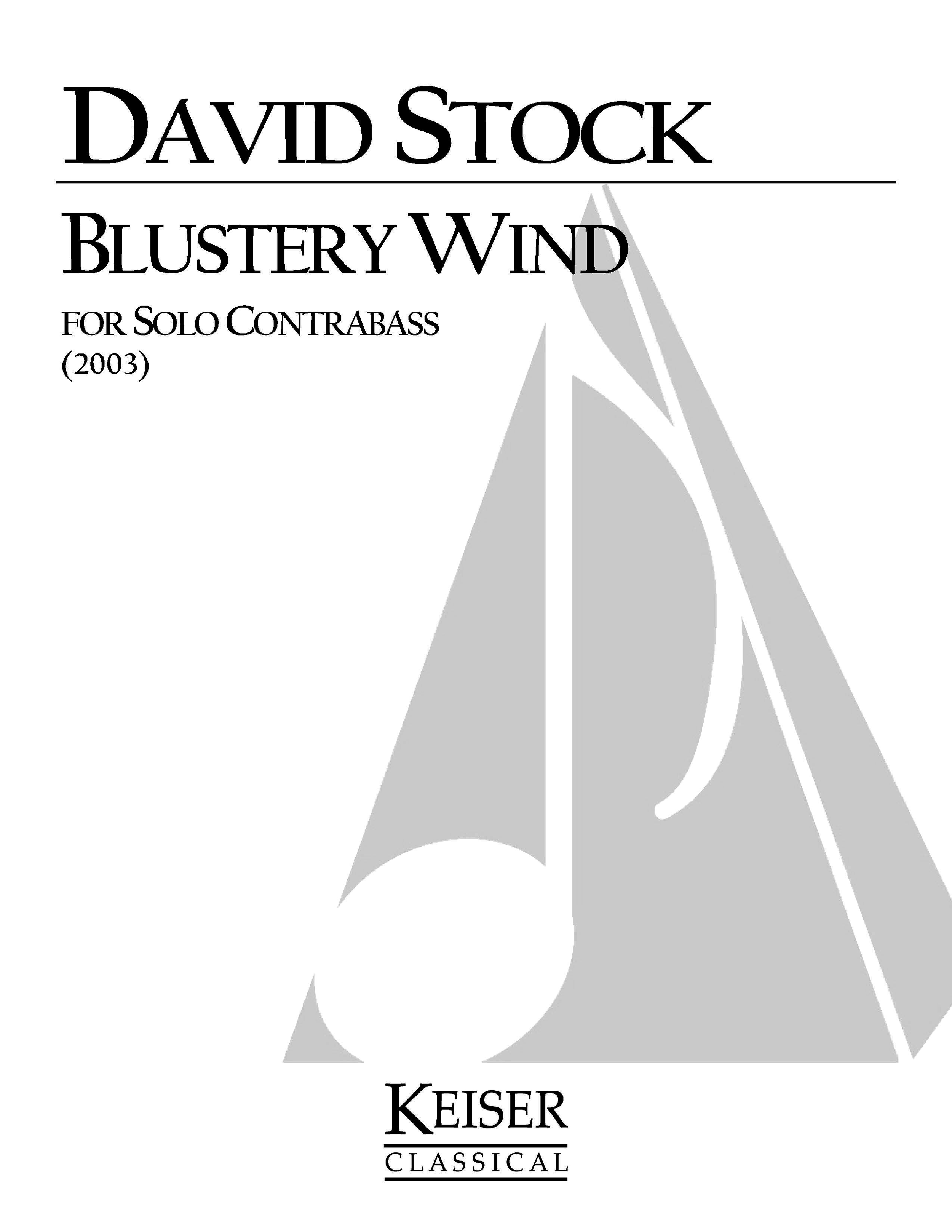 Blustery Wind (2003) - Double Bass SoloRent/Buy: Keiser Music