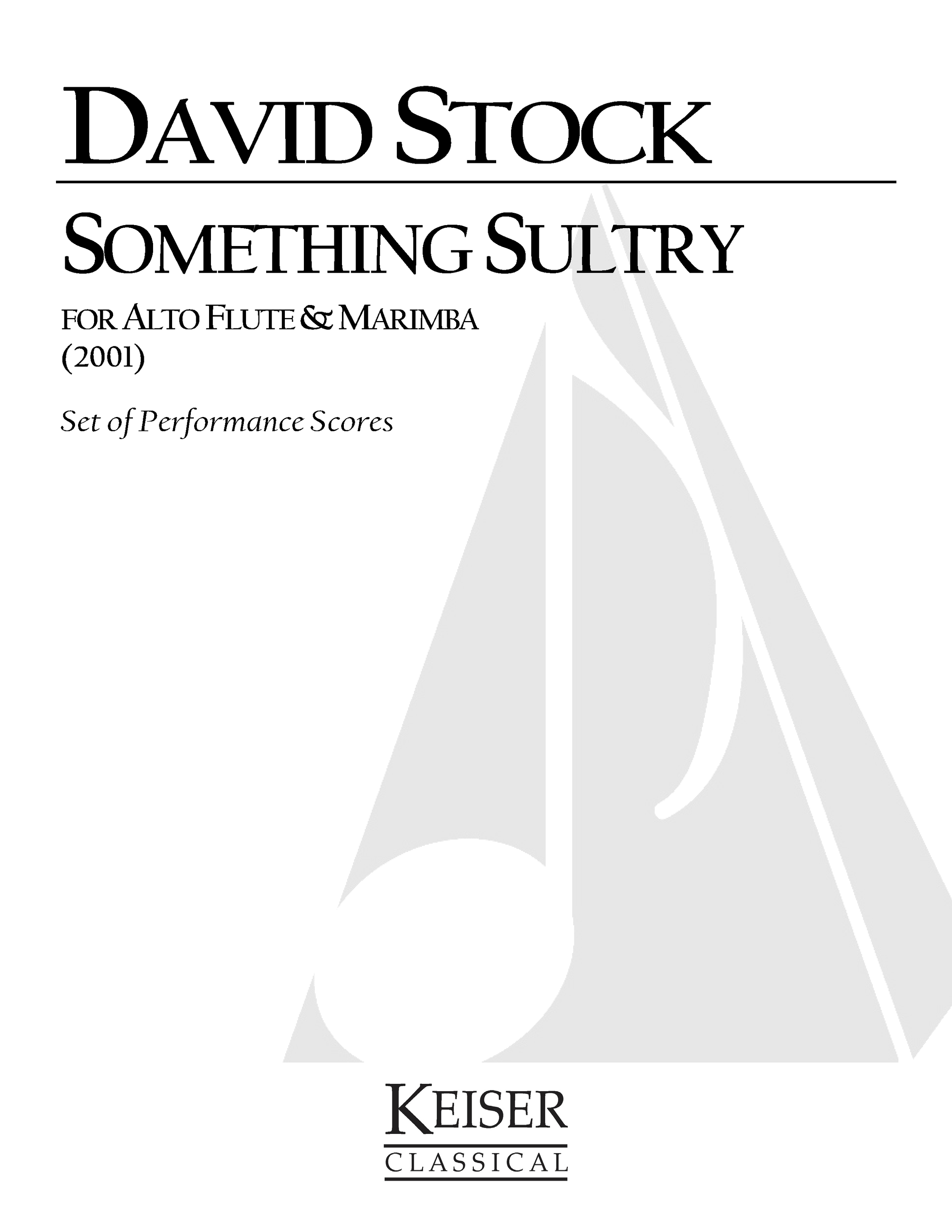 Something Sultry  (2001) - Alto Flute, MarimbaRent/Buy: Keiser Music