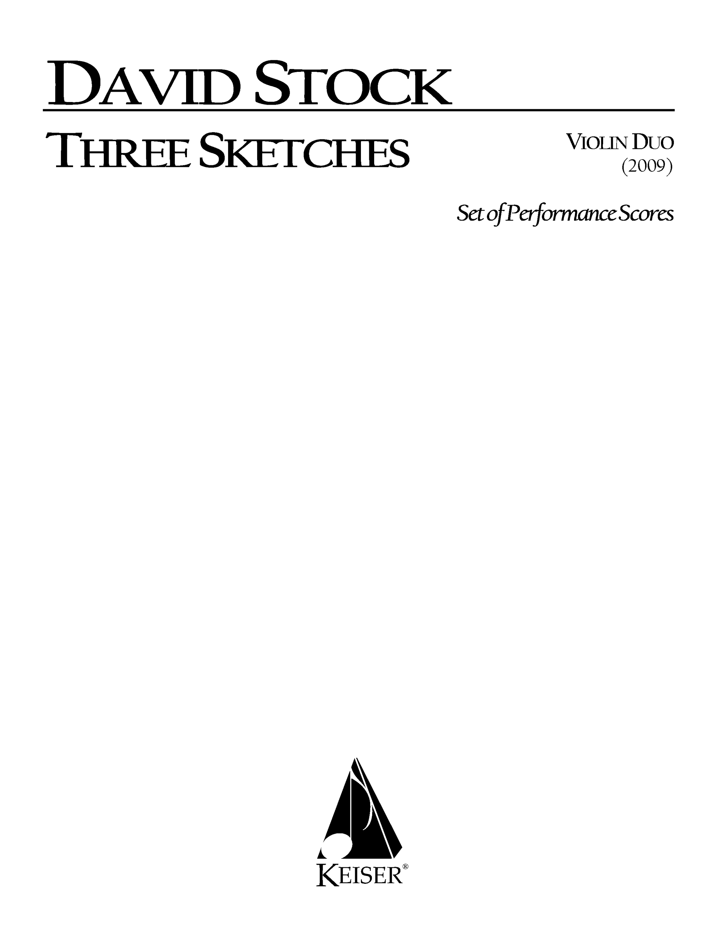 Three Sketches for Violin Duo (2009) - Violin DuoRent/Buy: Keiser Music