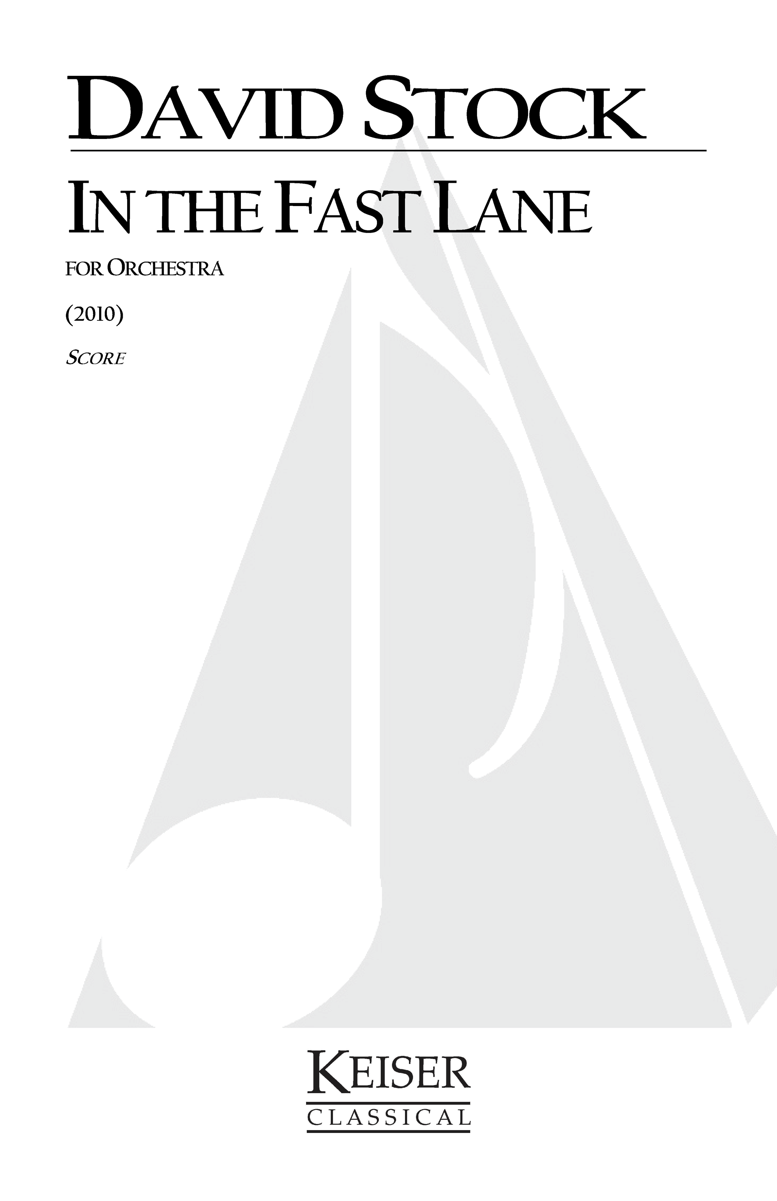 In the Fast Lane (2010) - 2.2.2.2: 4.2.3.1: Timp.Perc(3): StrRent/Buy: Keiser Music