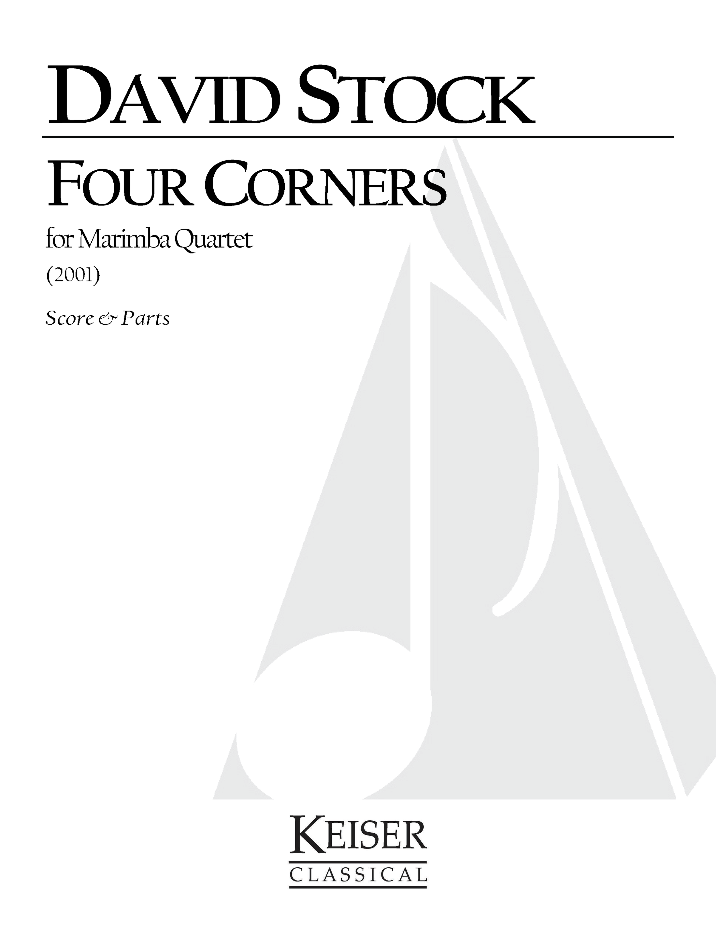 Four Corners for Marimba Quartet (2011) - 4 MarimbasRent/Buy: Keiser Music