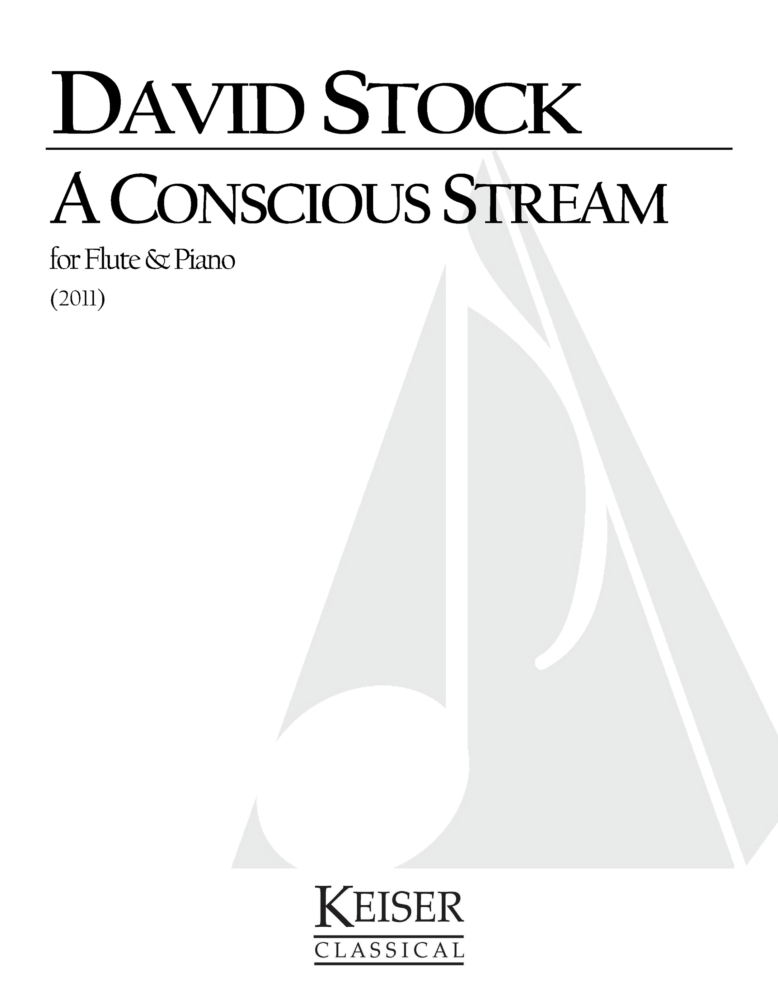 A Conscious Stream (2011) - Flute, PianoRent/Buy: Keiser MusicWATCH: World premiere performed by the Chrysalis DuoWATCH: Lindsey Goodman speaks about performing this work