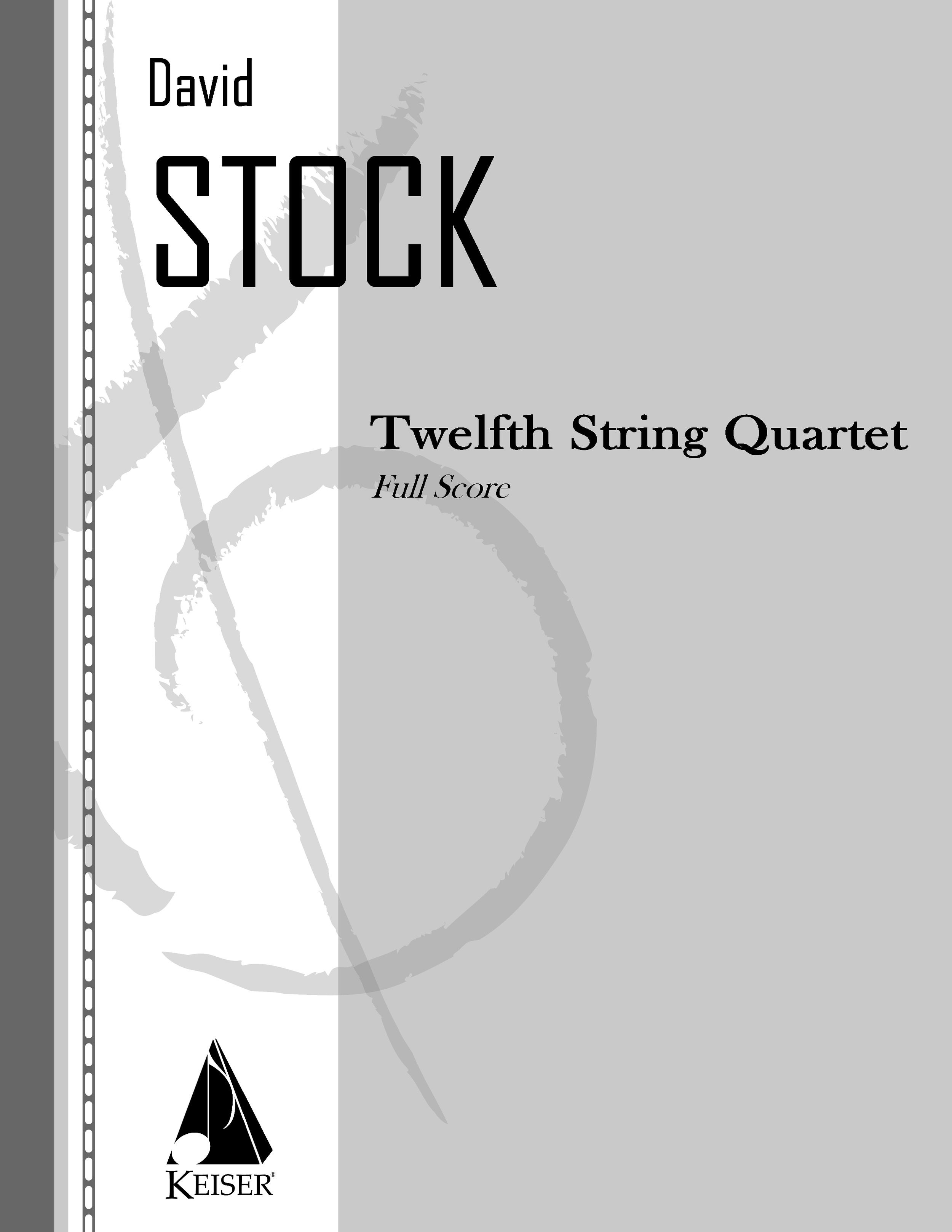 Twelfth String Quartet (2013) - String QuartetRent/Buy: Keiser Music