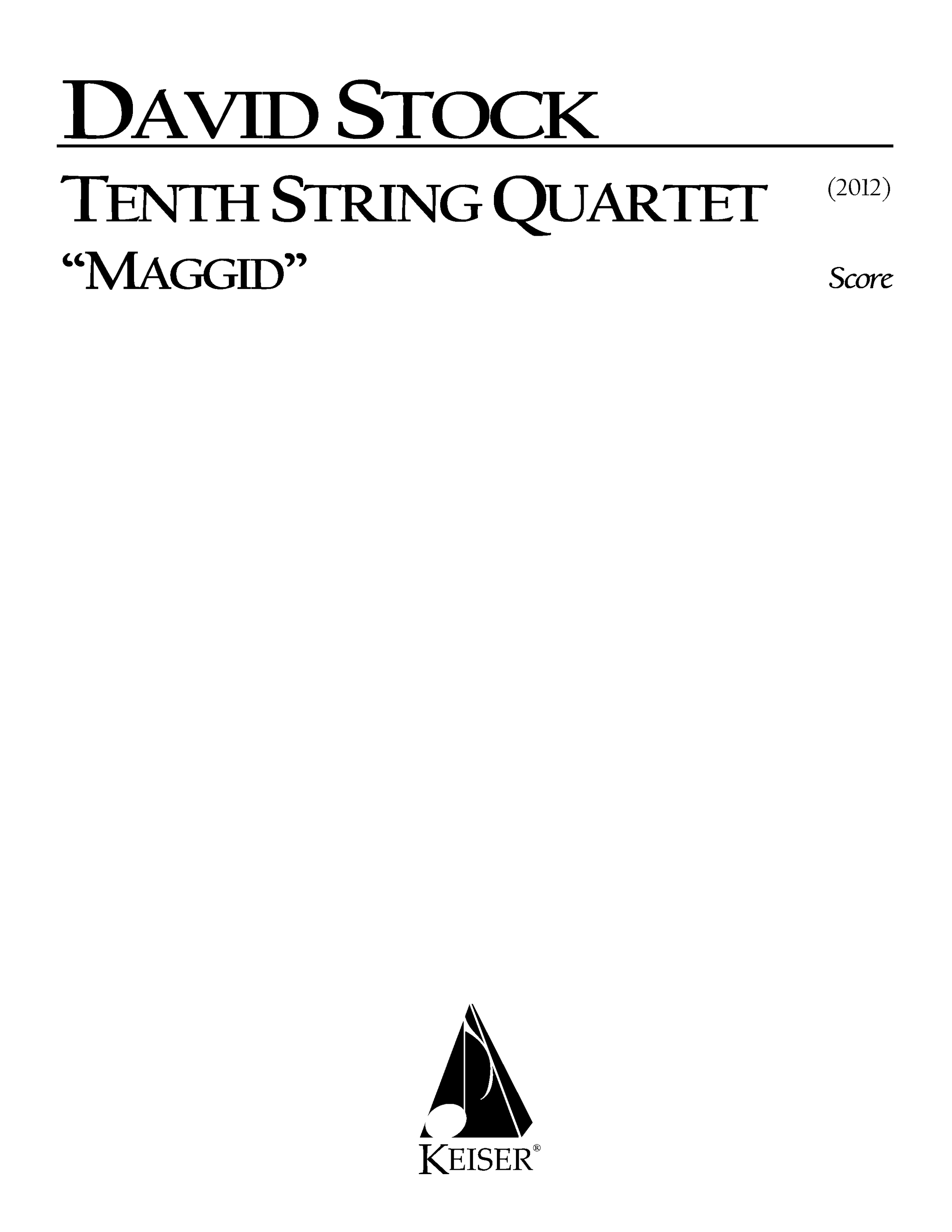 Tenth String Quartet (2012) - String QuartetRent/Buy: Keiser Music