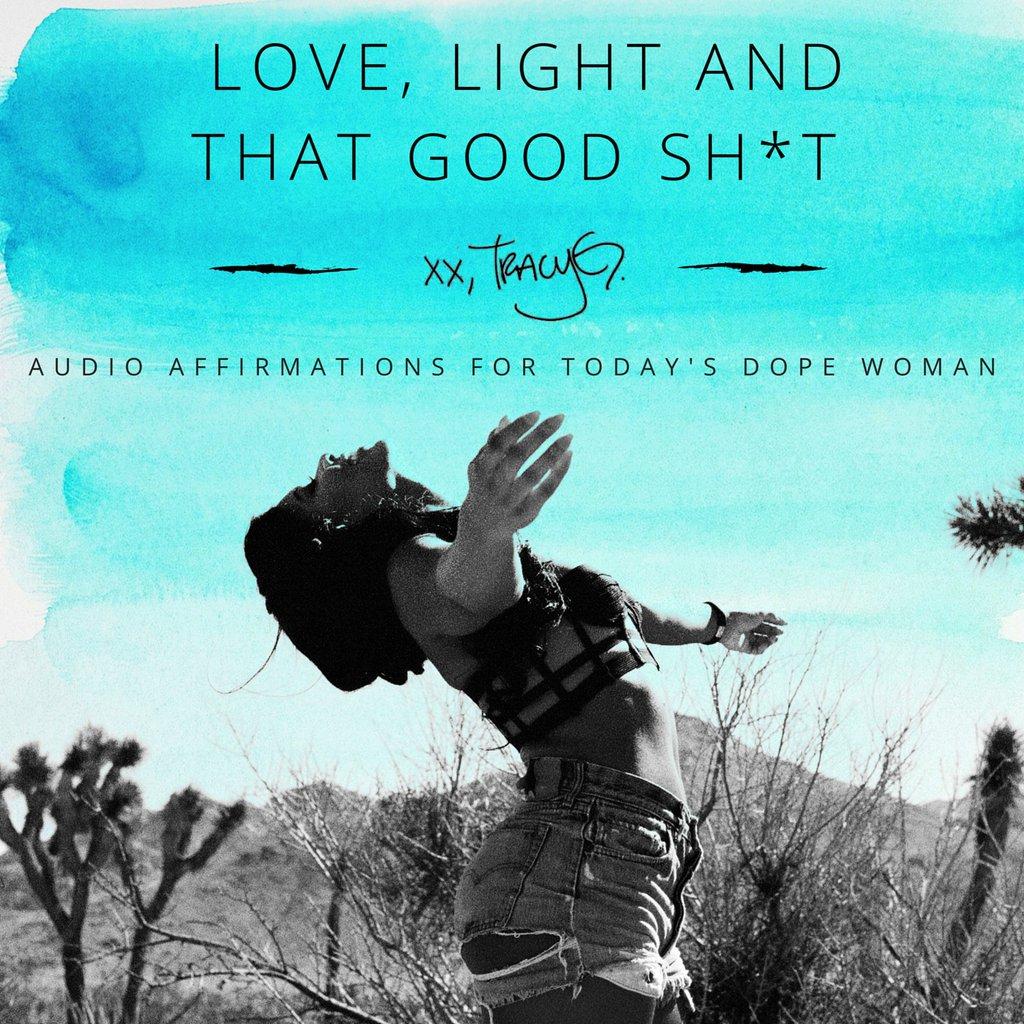 love-light-good-shit-tracy-g.jpg