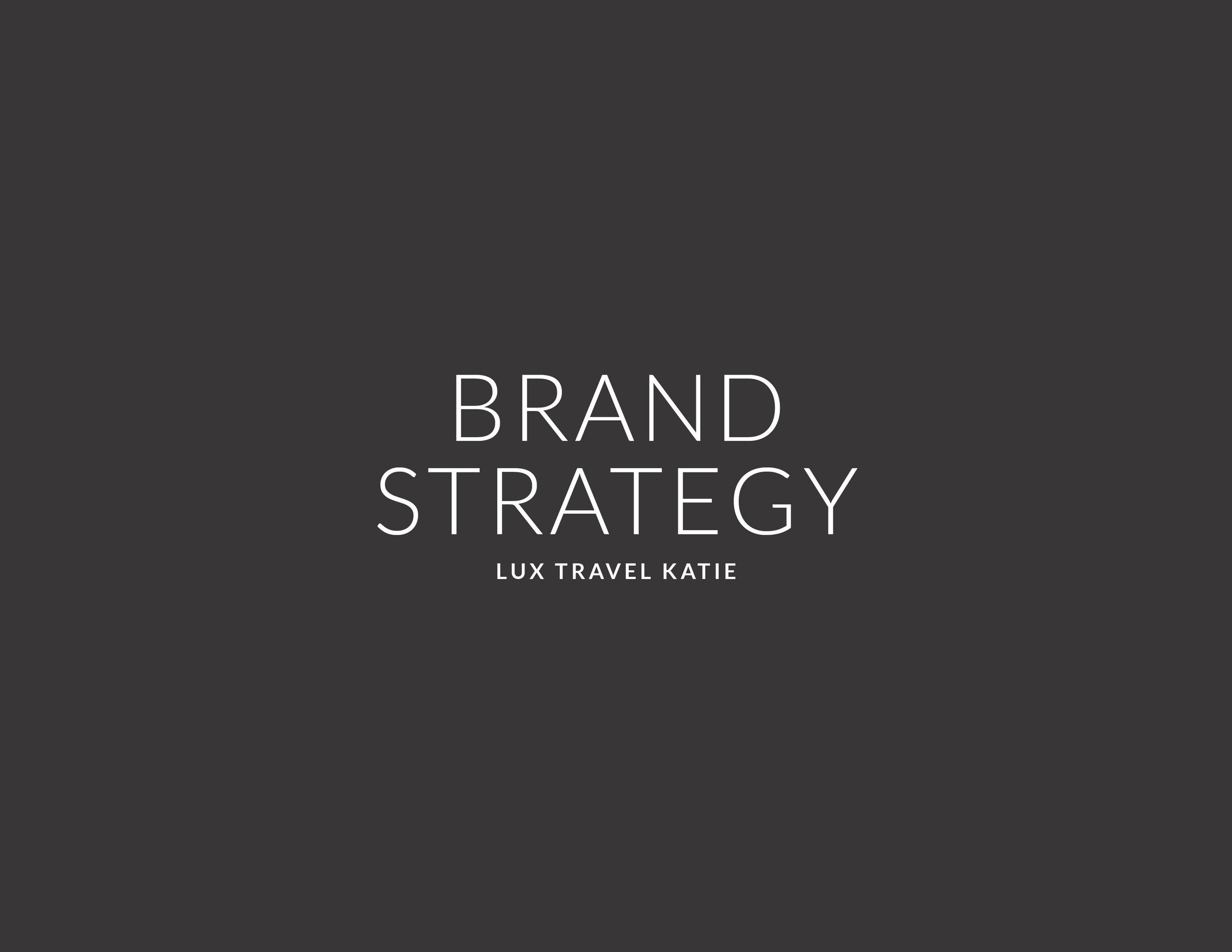 luxtravelkatie-brand-strategy-01.jpg