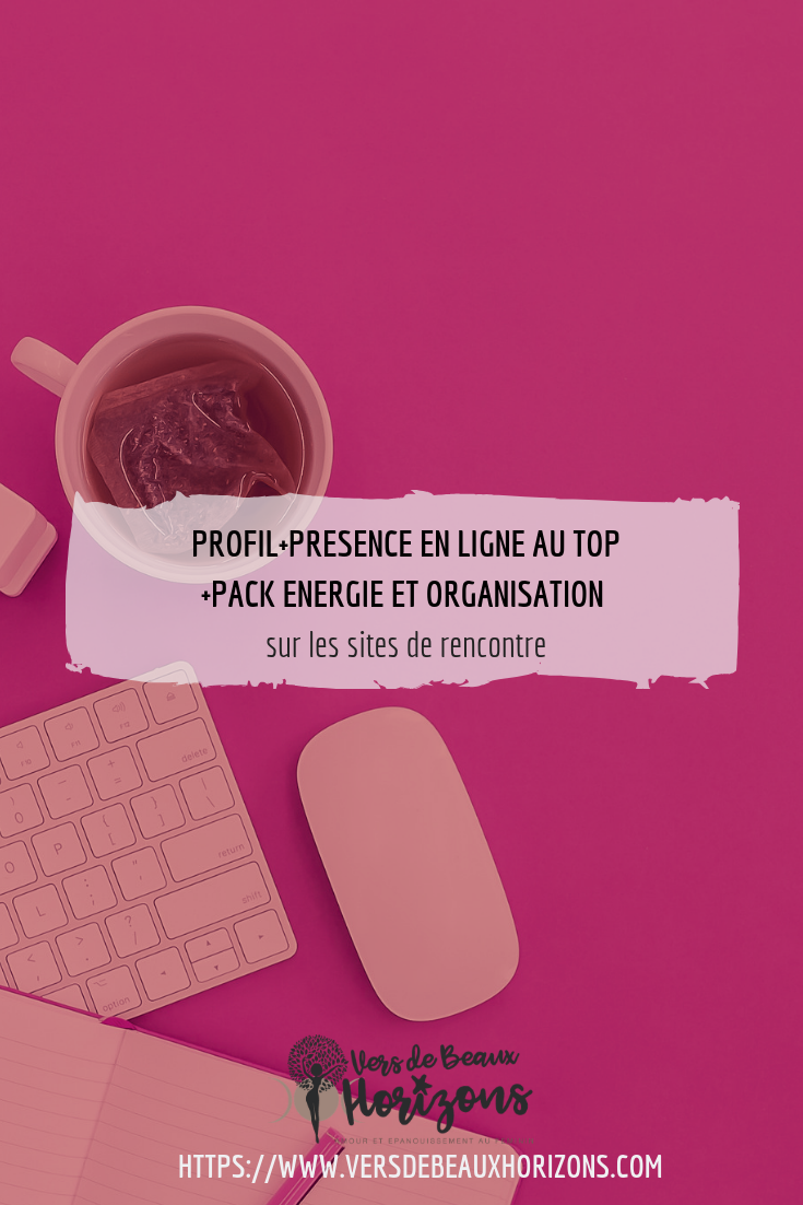 bundle profil presence en ligne au top et pack energie et organisation sites de rencontre_format Pinterest.png\