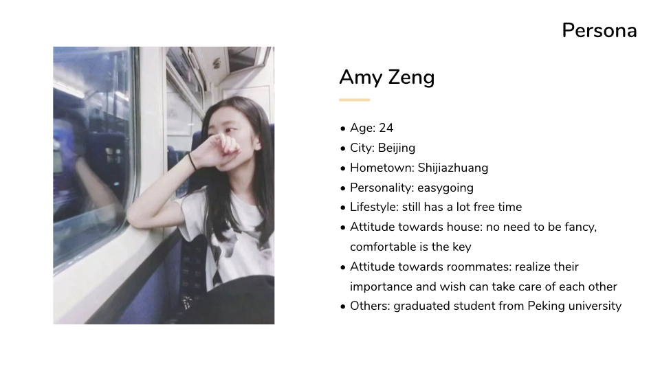Persona info:  age + city / hometown / personality / lifestyle / attitude towards house and roommates.