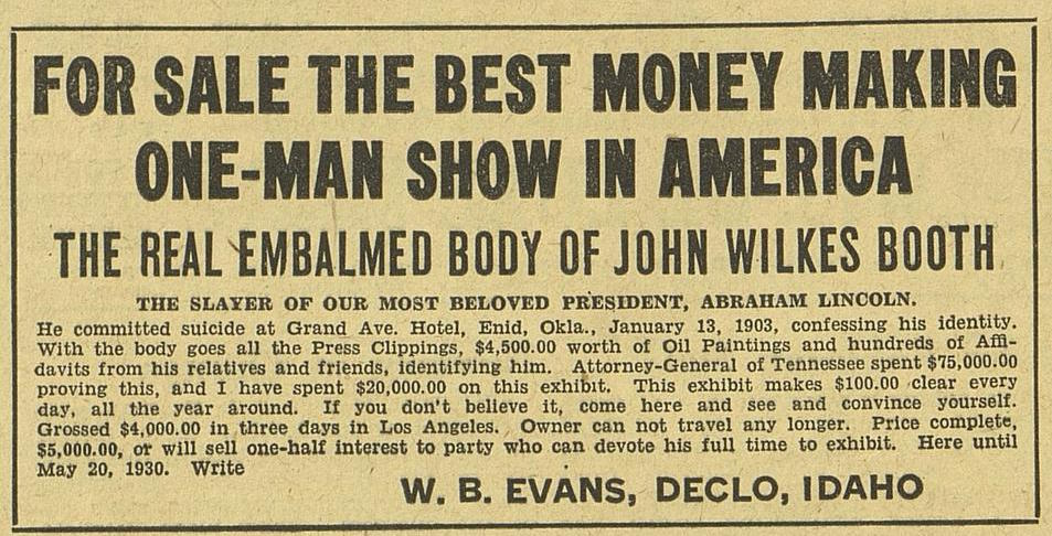 Advertisement for the embalmed body of John Wilkes Booth,  Billboard , May 10. 1930.