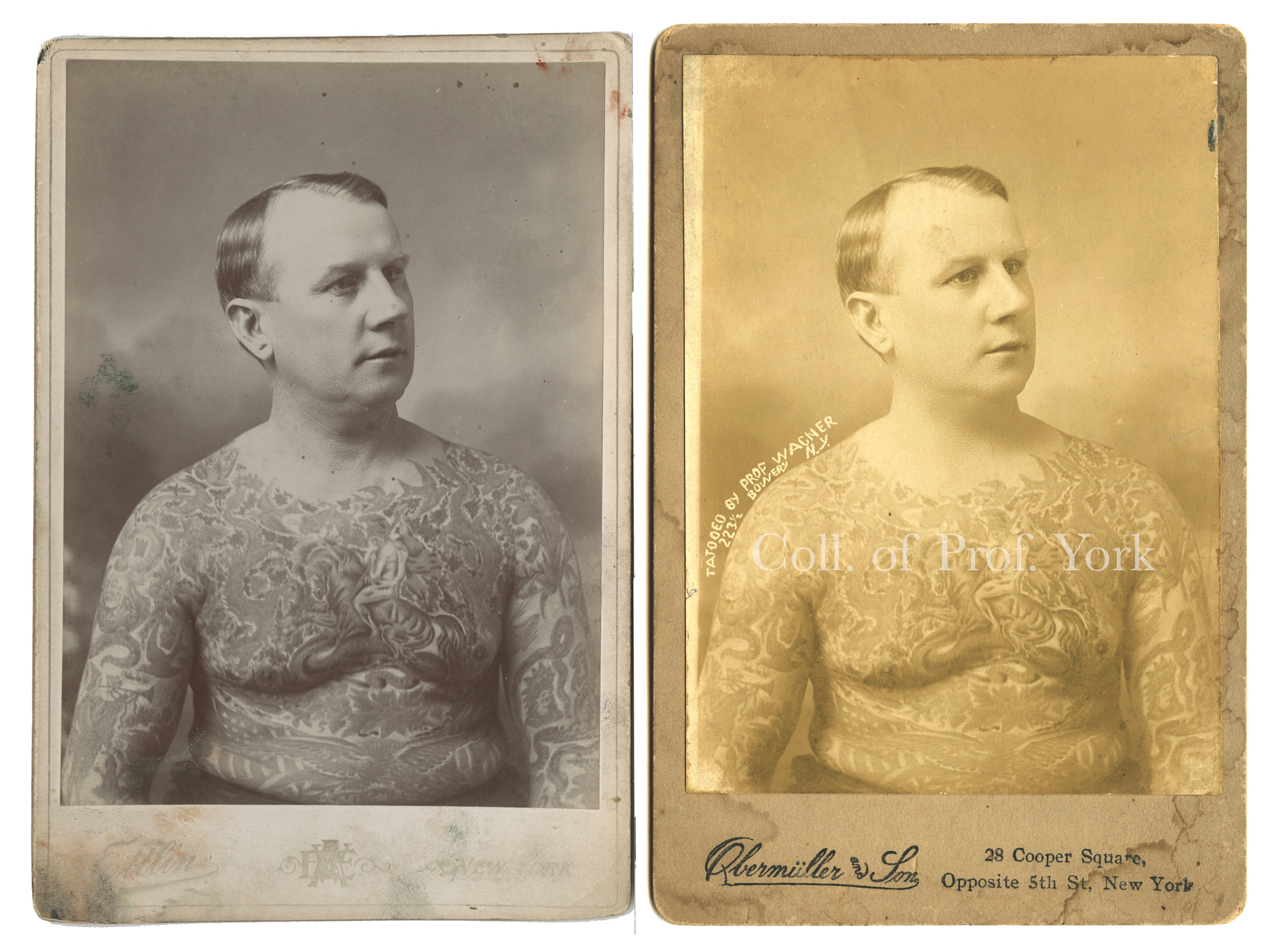 "L) Ed Greenwood, Tattooed by Charlie Wagner and Lew Alberts, Cabinet Card Photograph by William Ettlin, Ettlin's Portraits, 17 Chatham Square, New York, ca. 1903.  Harry Ransom Center, The University of Texas at Austin.  R) ""Tat[t]ooed by Prof. Wagner, 223 1/2 Bowery, N.Y.,"" Cabinet Card Photograph of Ed Greenwood by William Ettlin, Duplicated by Obermuller and Son, 28 Cooper Square, Opposite 5th St, New York, ca. 1905.   Collection of Prof. York"