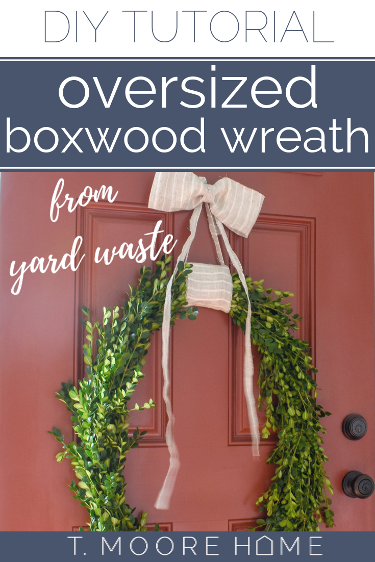 How to make your own large boxwood wreath from yard trimmings - The easiest way to make a professional looking boxwood wreath for Christmas or year-round - tutorial included