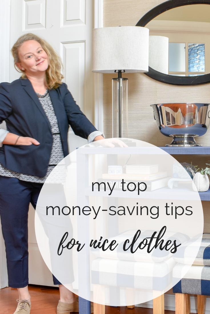 My Top Money Saving Tips For Nice Clothes | This is how I have a pared-down wardrobe of expensive, quality clothing for pennies on the dollar!