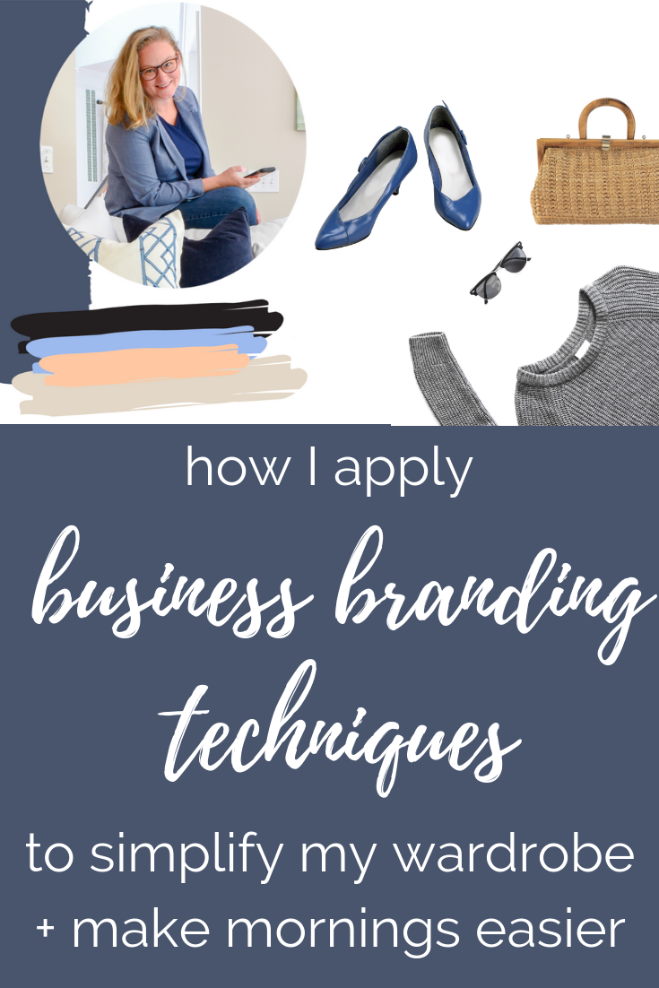 How I Apply Business Branding Techniques To Simplify My Wardrobe | how to plan out a capsule wardrobe using the clothing, materials, and colors you already have in your closet