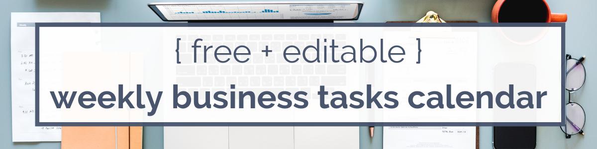 Free editable weekly business tasks calendar
